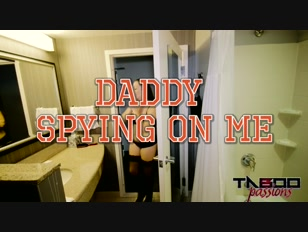 Taboo Passions Melanie Hicks in Step Daddy Spyin on Me