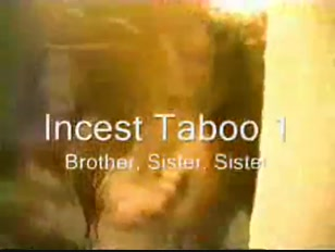 Taboo 01 - Brother  Sister and Sister - Alex  Brandy & Cathy